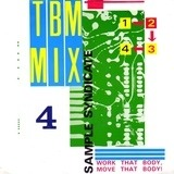 TBM Mix 4 (Work That Body, Move That Body!) - Sample Syndicate