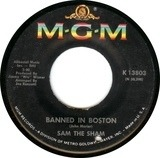Banned In Boston - Sam The Sham & The Pharaohs