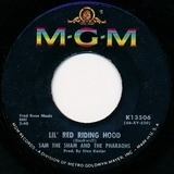 Lil' Red Riding Hood / Love Me Like Before - Sam The Sham & The Pharaohs