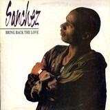 Bring Back the Love - Sanchez