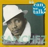 Can We Talk - Sanchez