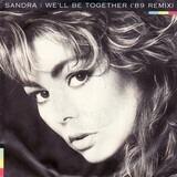 We'll Be Together ('89 Remix) - Sandra
