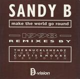 Make The World Go Round (1998 Remixes) - Sandy B
