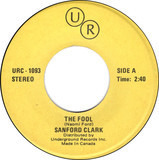 The Fool / Put Your Hand In The Hand - Sanford Clark / Ocean
