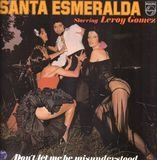 Don't Let Me Be Misunderstood - Santa Esmeralda Starring Leroy Gomez