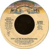 Don't Let Me Be Misunderstood / You're My Everything - Santa Esmeralda Starring Leroy Gomez