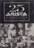 25 Years Of #1 Hits: Arista Records 25th Anniversary Celebration - Santana / Whitney Houston / Dionne Warwick a.o.