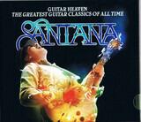 Guitar Heaven: The Greatest Guitar Classics of All Time - Santana
