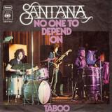 No One To Depend On / Taboo - Santana