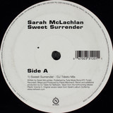 Sweet Surrender (DJ Tiësto Remix) / I Love You (BT Mix) - Sarah McLachlan