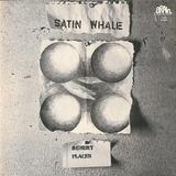 Satin Whale