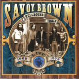 Hellbound Train, Live 1969-1972 - Savoy Brown