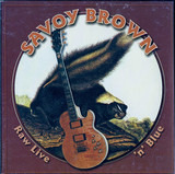 Raw Live 'n' Blue - Savoy Brown
