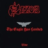 The Eagle Has Landed (Live) - Saxon