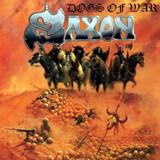 Dogs of War - Saxon