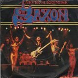 Never Surrender - Saxon