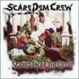 Scare Dem Crew