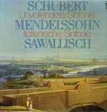 Unvollendete Sinfonie / Italienische Sinfonie,, Sawallisch - Schubert / Mendelssohn