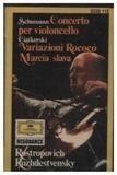 Concerto Per Violoncello / Variationi Rococò / Marcia Slava - Schumann / Tchaikovsky