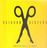 Invisble Light - Scissor Sisters