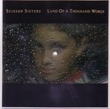 Land Of A Thousand Words - Scissor Sisters