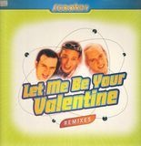 Let Me Be Your Valentine (Remixes) - Scooter