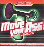 Move Your Ass! (Remixes) - Scooter