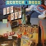 Tap Rap - Scotch & Boss