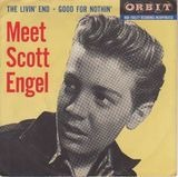The Livin' End / Good For Nothin' - Scott Engel