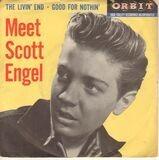 The Livin' End / Good For Nothin' - Scott Engel