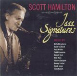 Jazz Signatures - Scott Hamilton