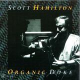Organic Duke - Scott Hamilton