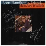 Blues, Bop & Ballads - Scott Hamilton