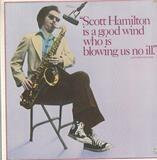 Scott Hamilton Is A Good Wind Who Is Blowing Us No Ill - Scott Hamilton