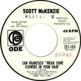 San Francisco (Be Sure To Wear Flowers In Your Hair) - Scott McKenzie
