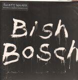 Bish Bosch - Scott Walker