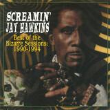 Best Of The Bizarre Sessions: 1990-1994 - Screamin' Jay Hawkins