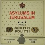 Asylums In Jerusalem / Jacques Derrida - Scritti Politti