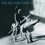 Nassau - Sea And Cake