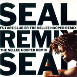 Future Club EP (The Nellee Hooper Remix) - Seal
