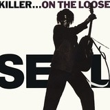 Killer...On The Loose - Seal