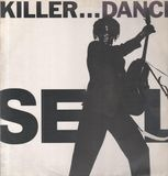 Killer... Dance - Seal