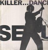 Killer... Dance - Seal