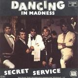 dancing in madness - Secret Service
