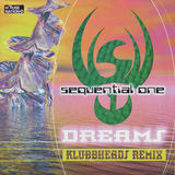 Dreams (Klubbheads Remix) - Sequential One