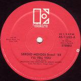 I'll Tell You - Sergio Mendes & Brasil '88