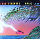 Magic Lady - Sergio Mendes & Brasil '88
