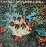 Pais Tropical - Sergio Mendes & Brasil '77