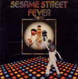 Sesame Street Fever - Sesame Street