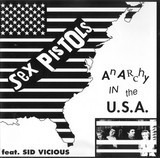 Anarchy In The USA - Sex Pistols Feat. Sid Vicious